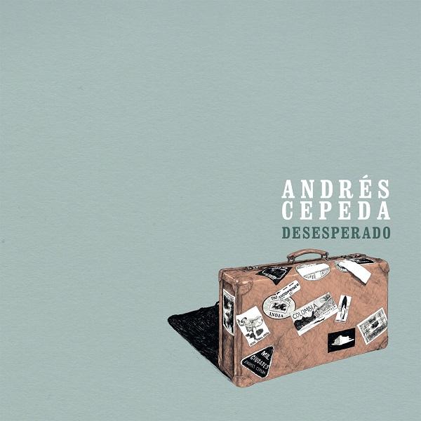 ANDRêS CEPEDA - Desesperado (Sobre)