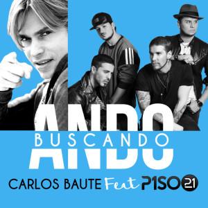 CARLOS-BAUTE-feat-PISO21_11-600x600