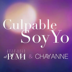 JLR_El_Puma___Chayanne_Culpable_Soy_Yo_Single_Cover_resized