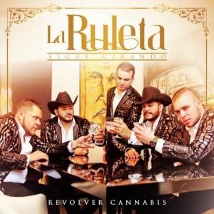 Revolver-Cannabis-La-Ruleta-Sigue-Girando3000x3000