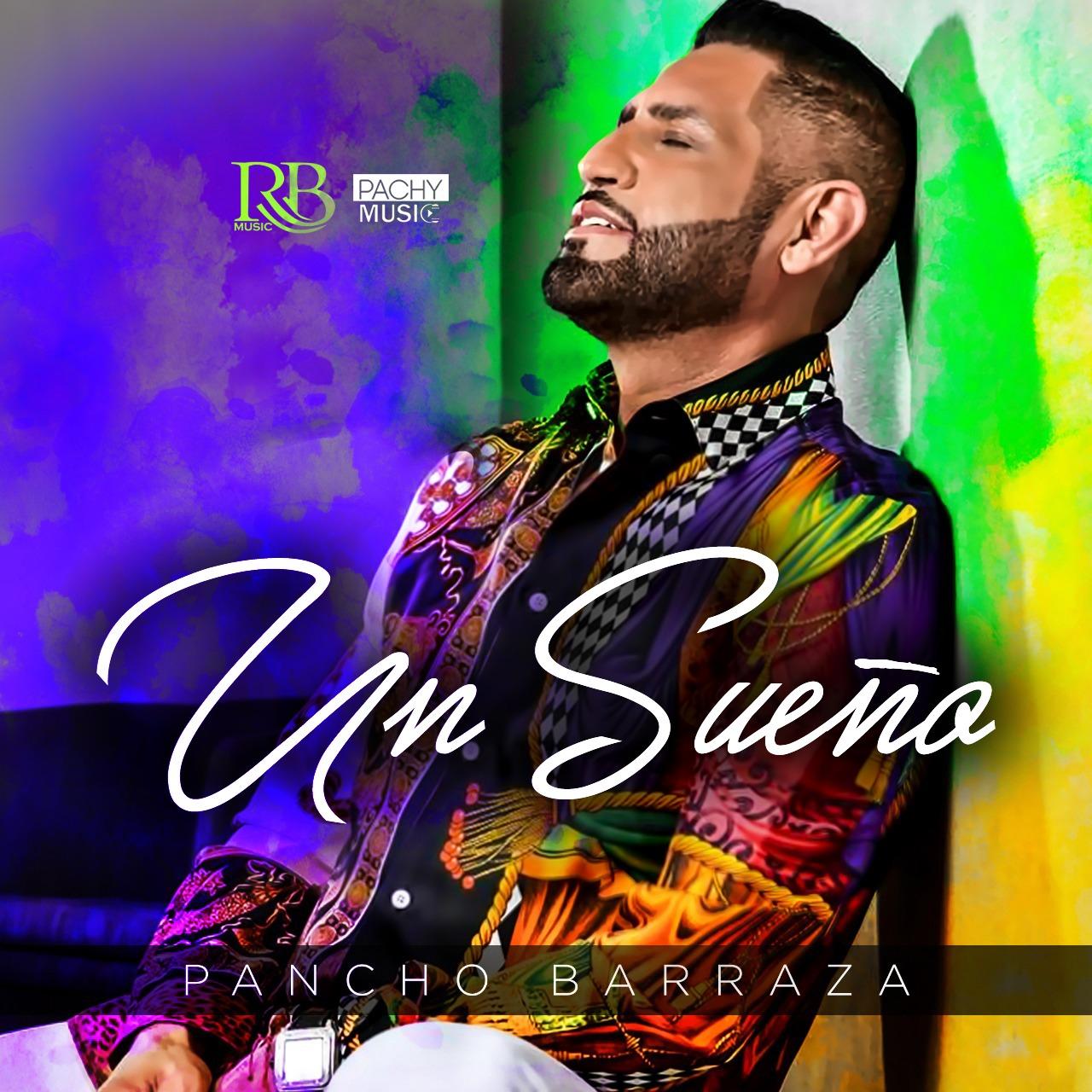 PANCHO BARRAZA Cumple U2018Un Sue U00f1o U2019 Con Su Nuevo U00e1lbum Wow