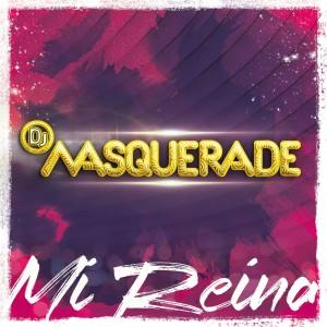 DJ_Masquerade_-_Mi_reina