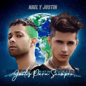 Nael y Justin